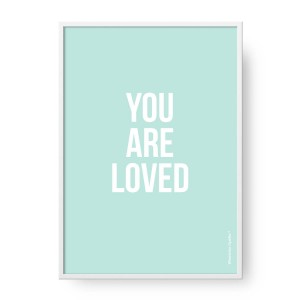 Plakat You Are Loved Mint, format A2 (42 cm x 60 cm)
