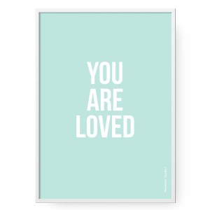 Plakat You Are Loved Mint, format B2 (50 cm x 70 cm)