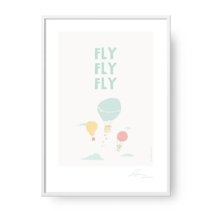 Plakat Fly fly fly, format A2 (42 cm x 60 cm)